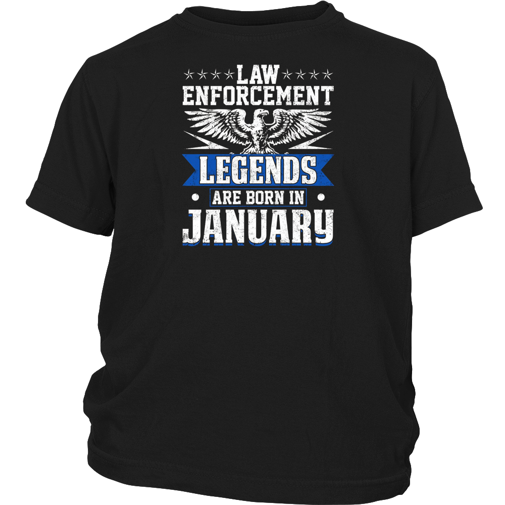 Law Enforcement Legends Are Born In January T-shirt