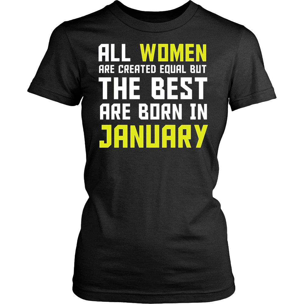 All Women are Born Equal But the Best are Born in January