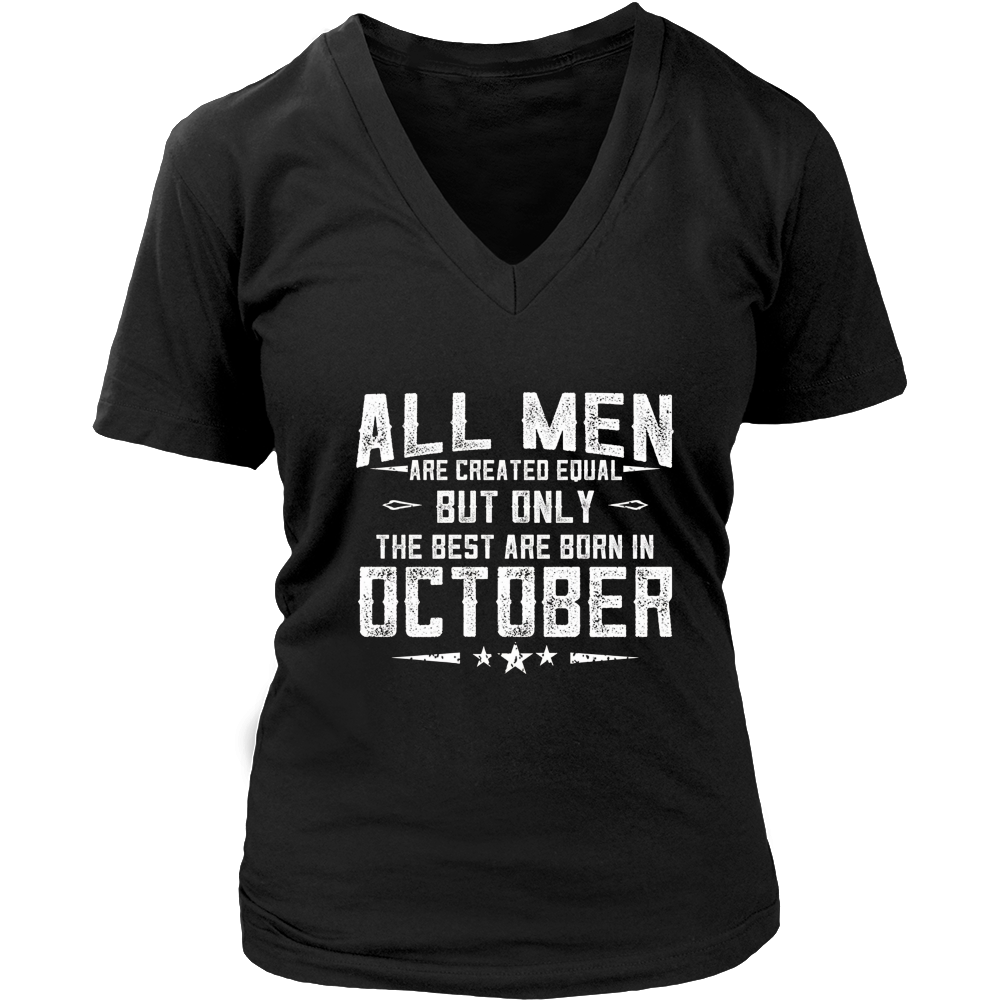 All Dads Are Created Equal But Only The Best Are Born In October
