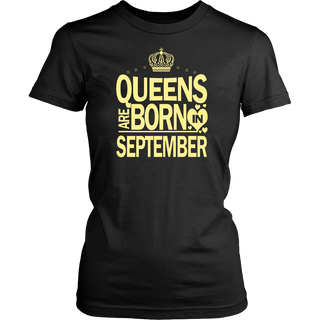 Queens Are Born In September T Shirt