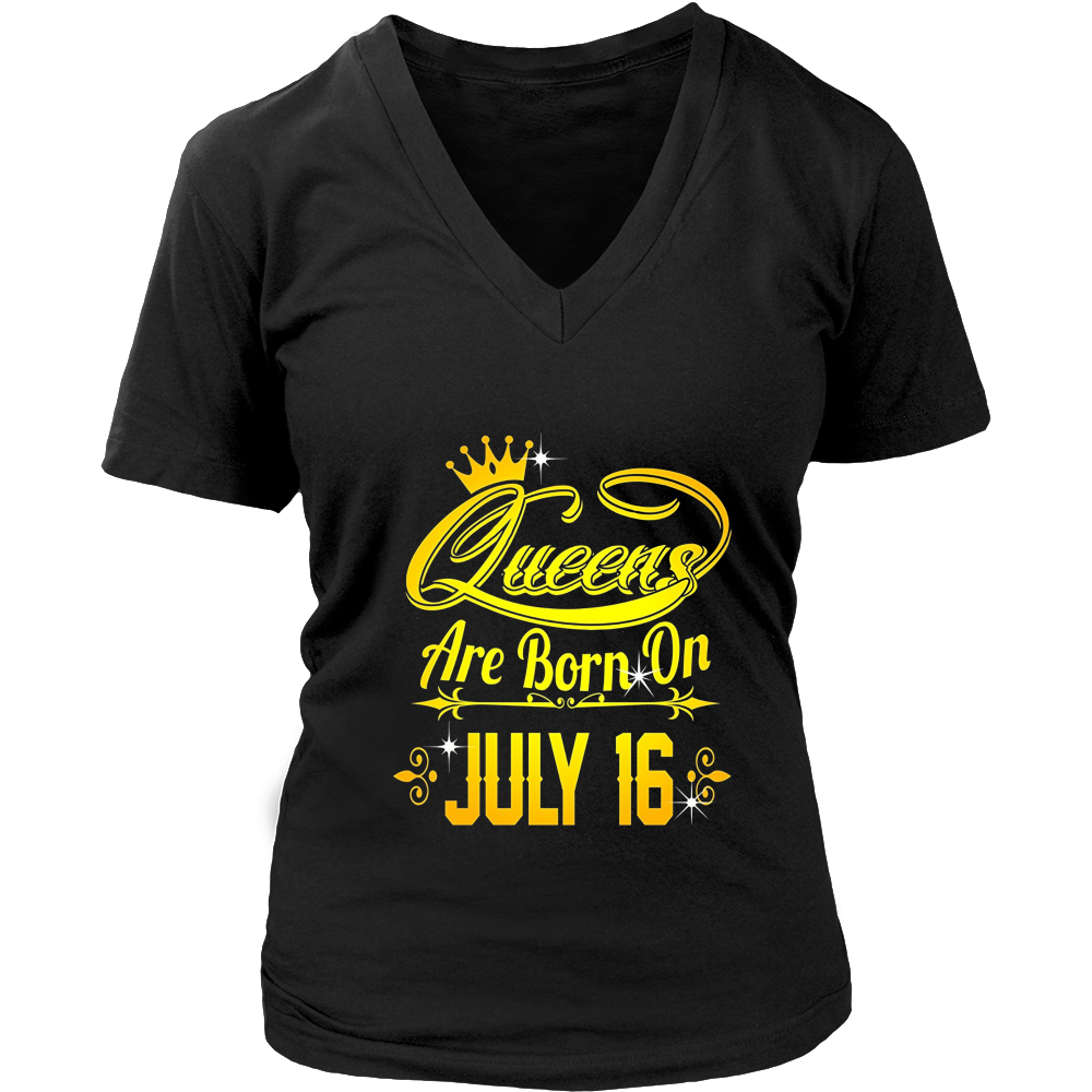 Queens Are Born On July 16 Tshirt
