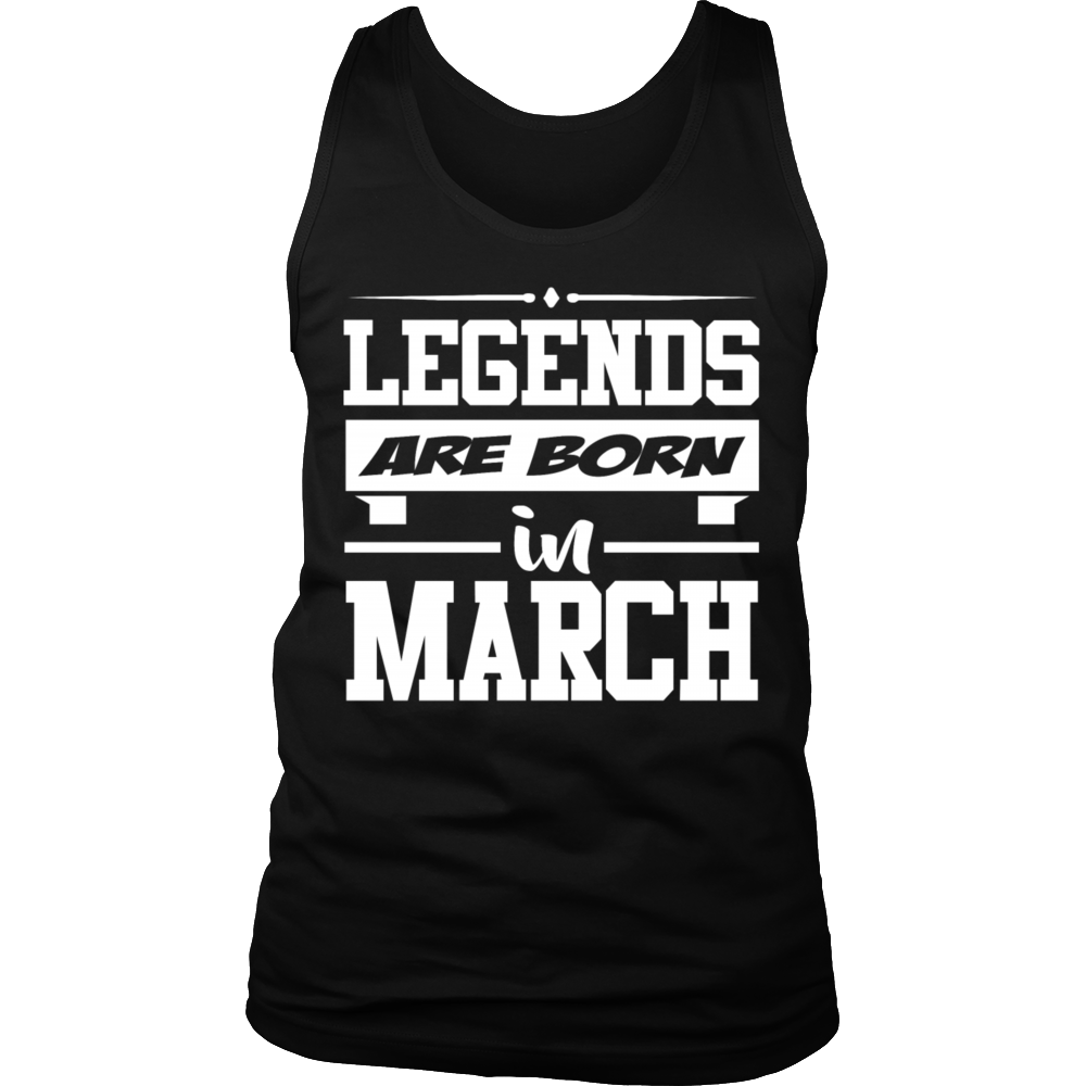 Legends Are Born In March Shirt, March Birthday T Shirts