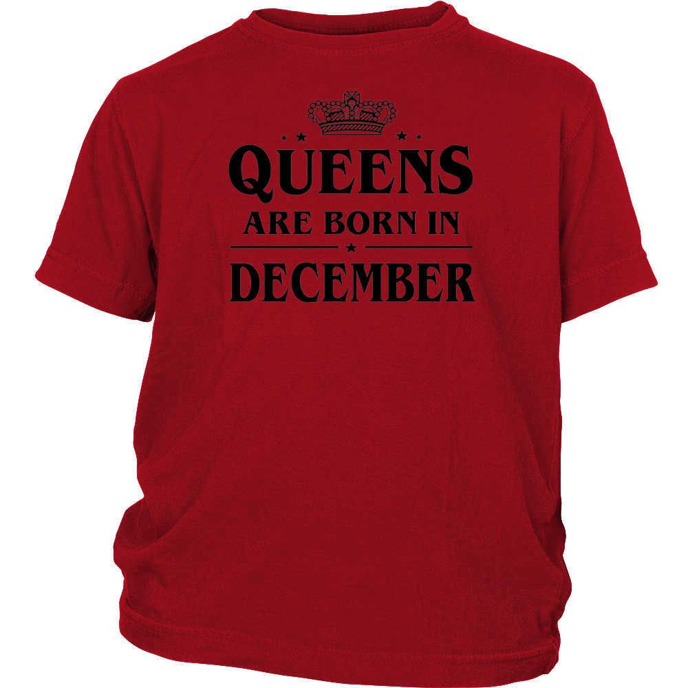 Queen Are Born in December Birthday Gift Shirt Ideas 2017