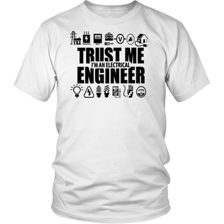 Trust me, I'm an electrical engineer Tshirt