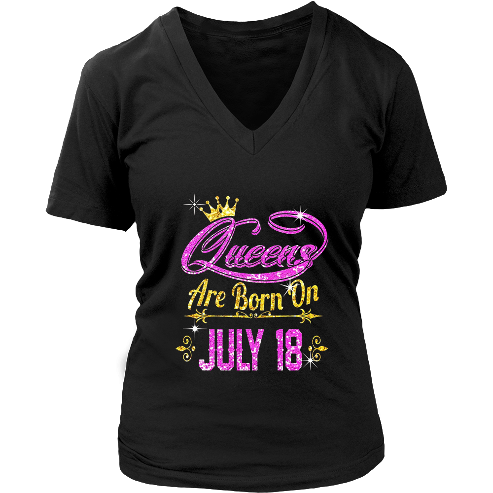 Queens Are Born On July 18 shirt