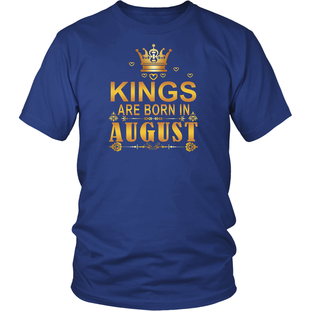 Kings are Born in August Funny T-shirt Birthday Boy Gift