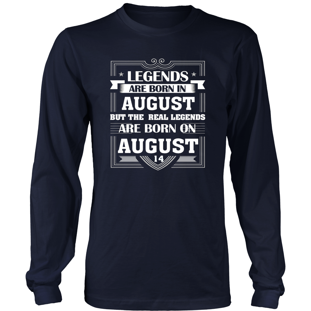 Legends Are Born On August 14 T Shirt August Birthday Gifts