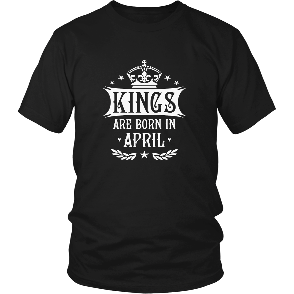 KINGS ARE BORN IN APRIL BEST DESGIN