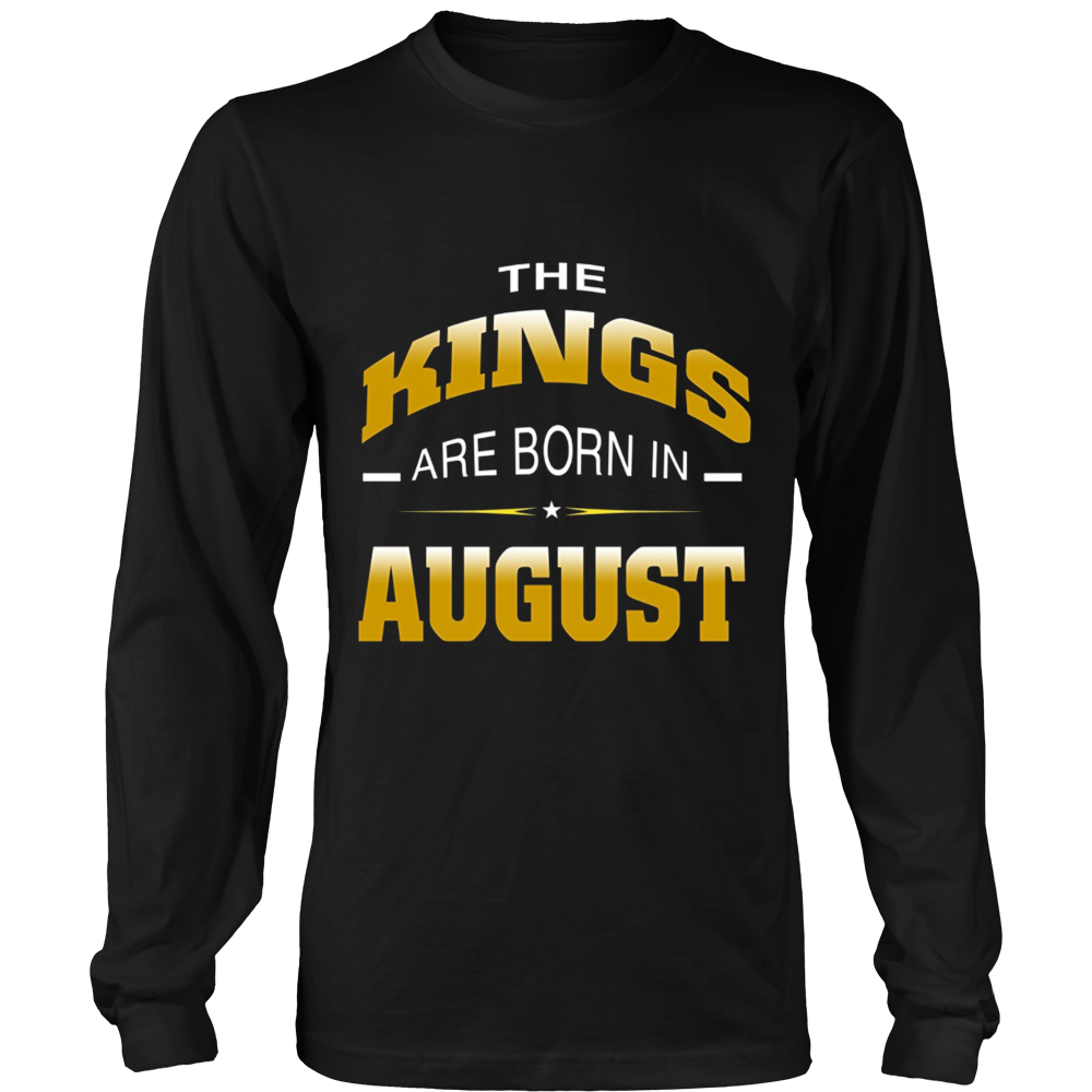 KINGs Are Born in August Shirt, Birthday Gift For Men