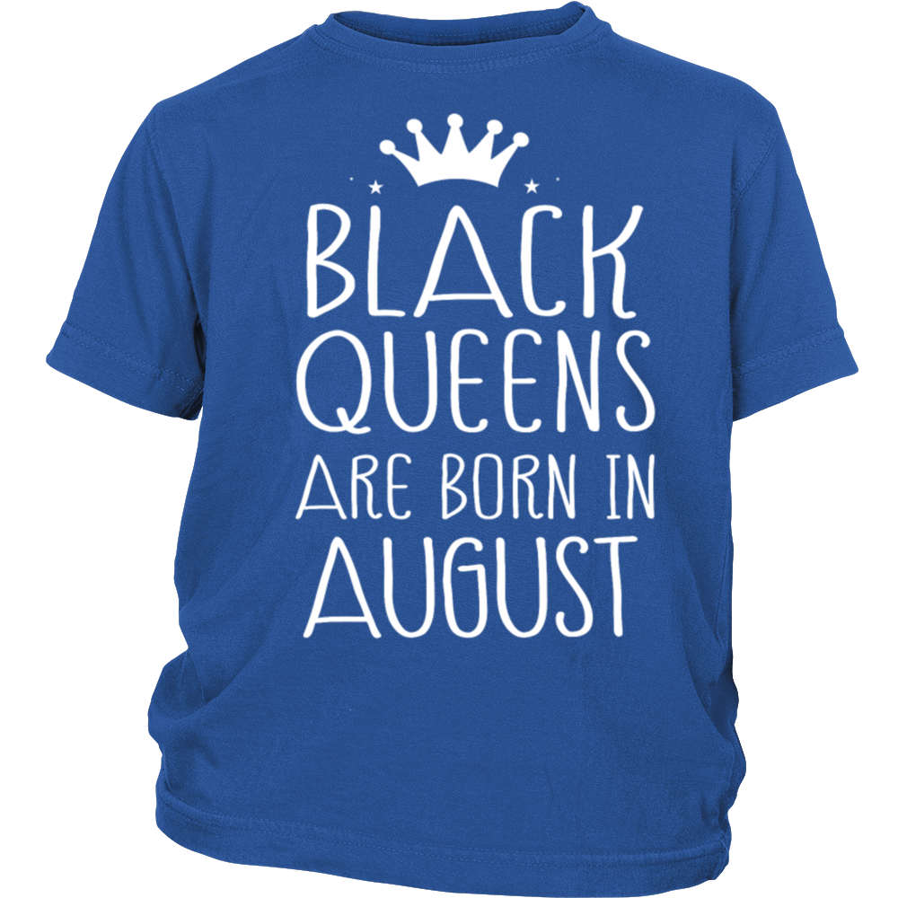 Black Queens Are Born In August T-Shirt