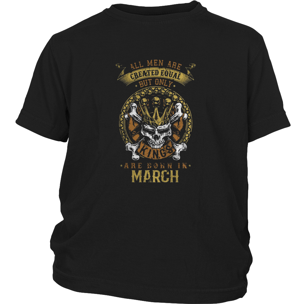 Kings Are Born in March Birthday Gift Shirt Ideas 2017