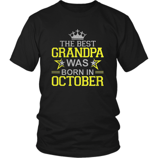 THE BEST GRANDPA WAS BORN IN OCTOBER T-SHIRT