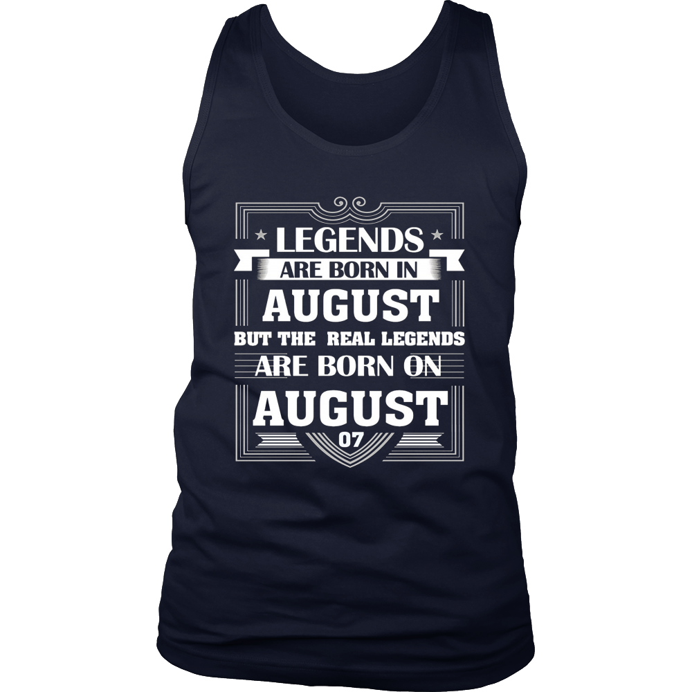 Legends Are Born On August 07 T Shirt August Birthday Gifts