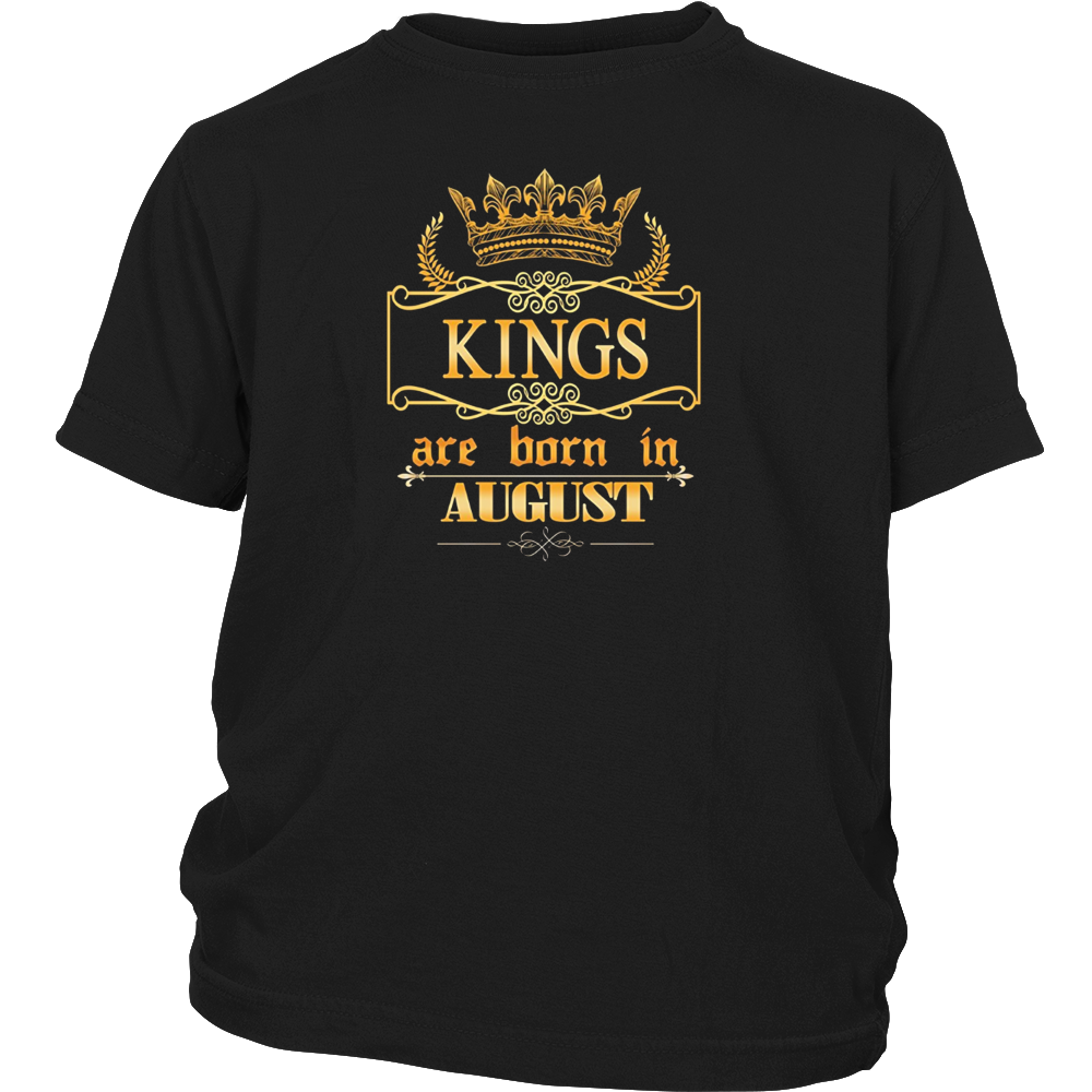 Kings are born in August- Birthday Gift T-shirt