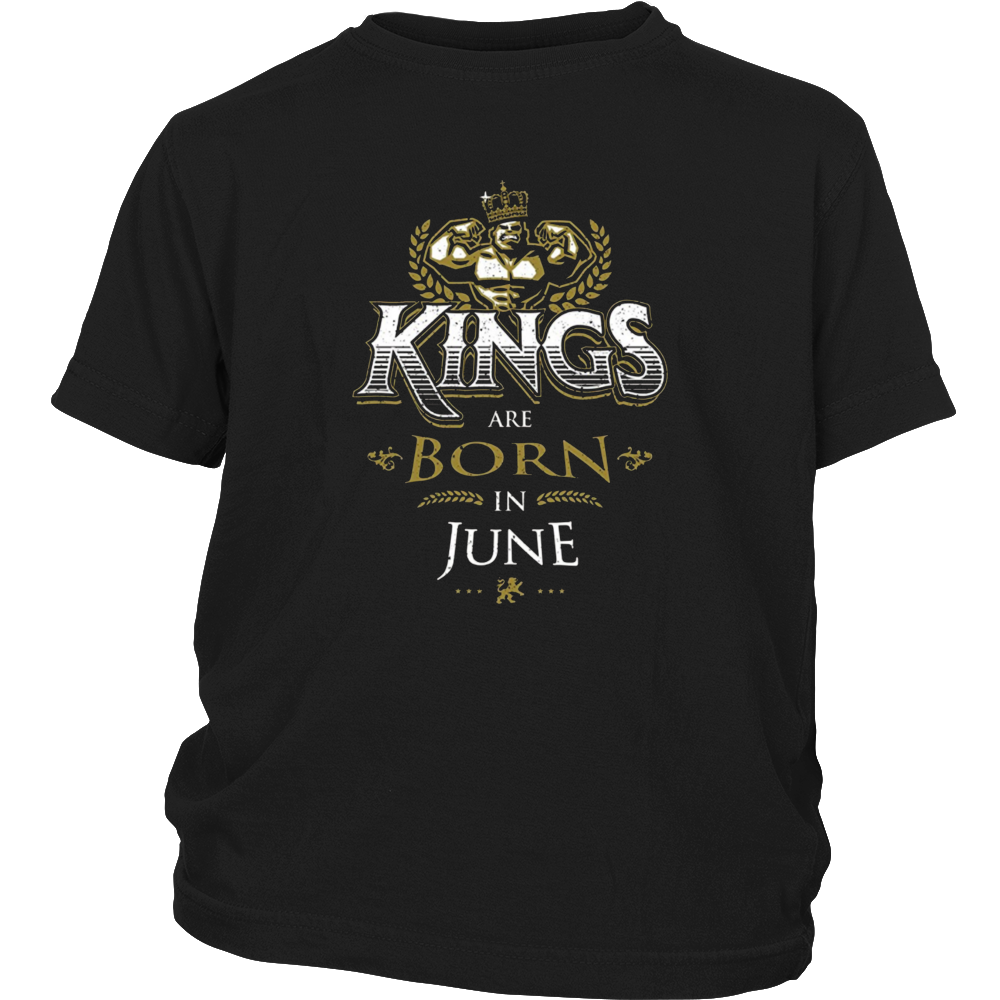 KINGS ARE BORN IN JUNE