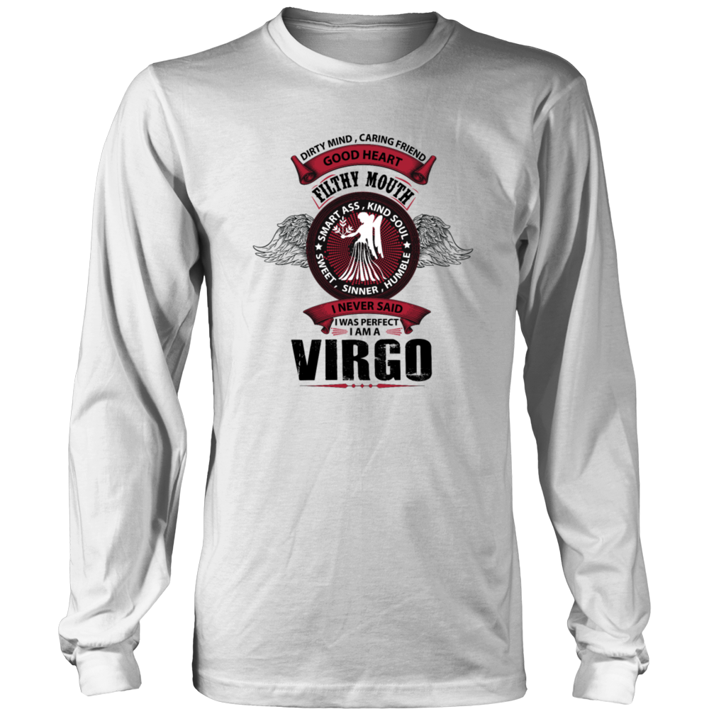 I Never Said I Was Perfect I Am A Virgo T-Shirt Hoodie