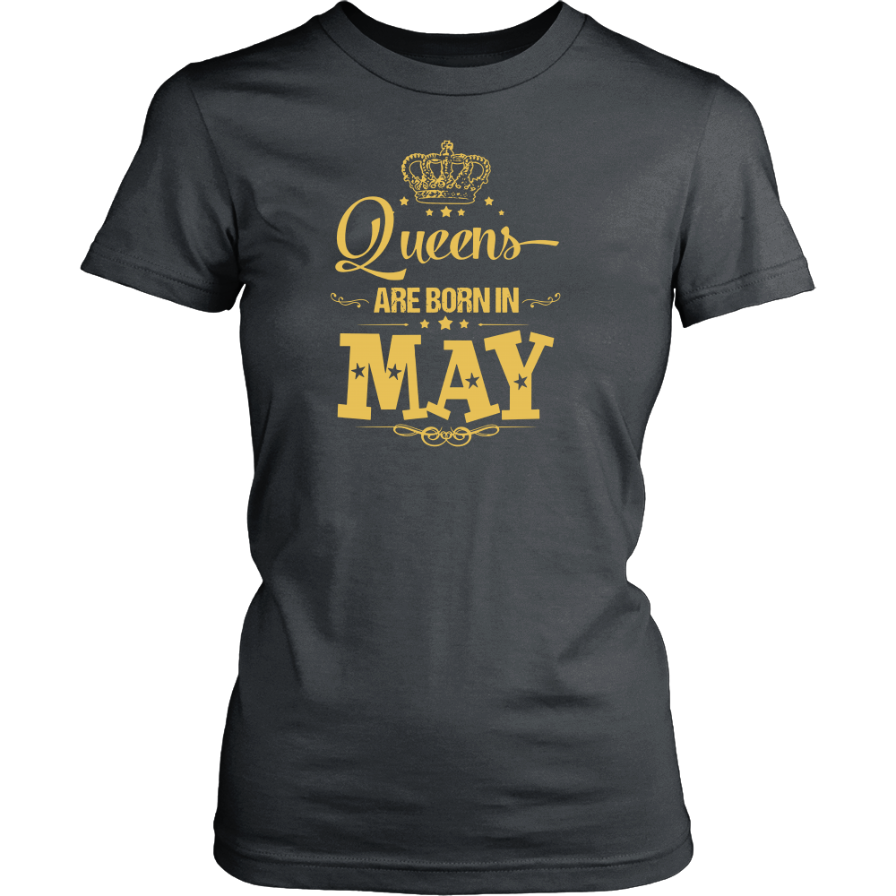 Queens Are Born In May Tshirt