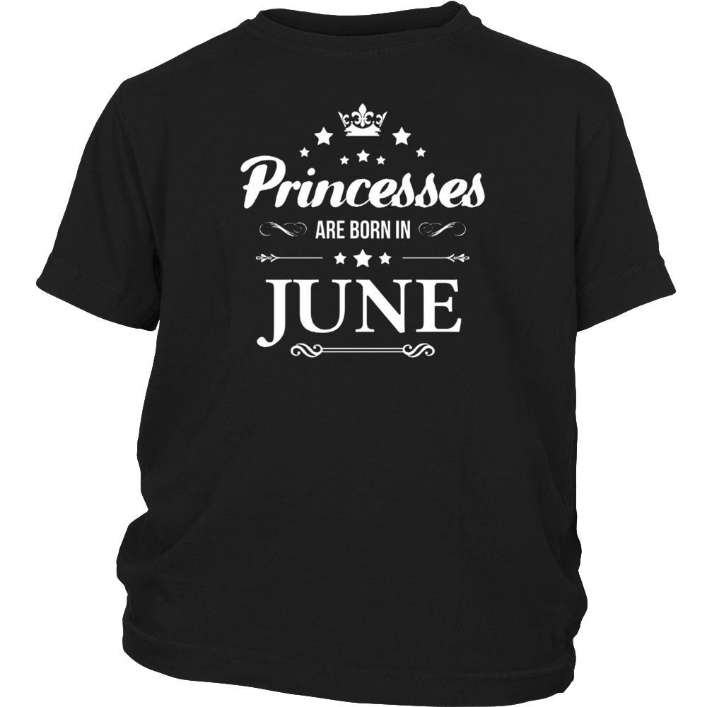 Princesses Are Born in June TShirt Cute Bday Gift