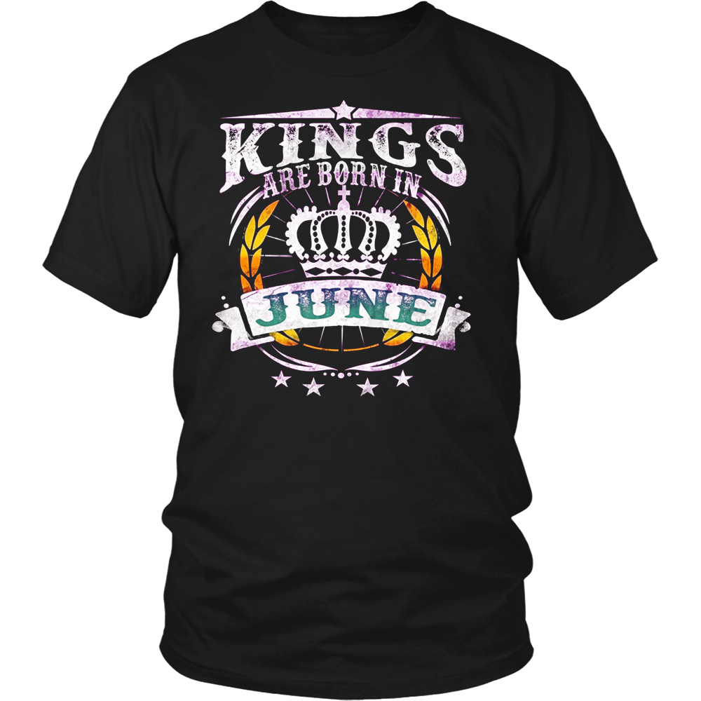 KINGS ARE BORN IN JUNE birthday t-shirt