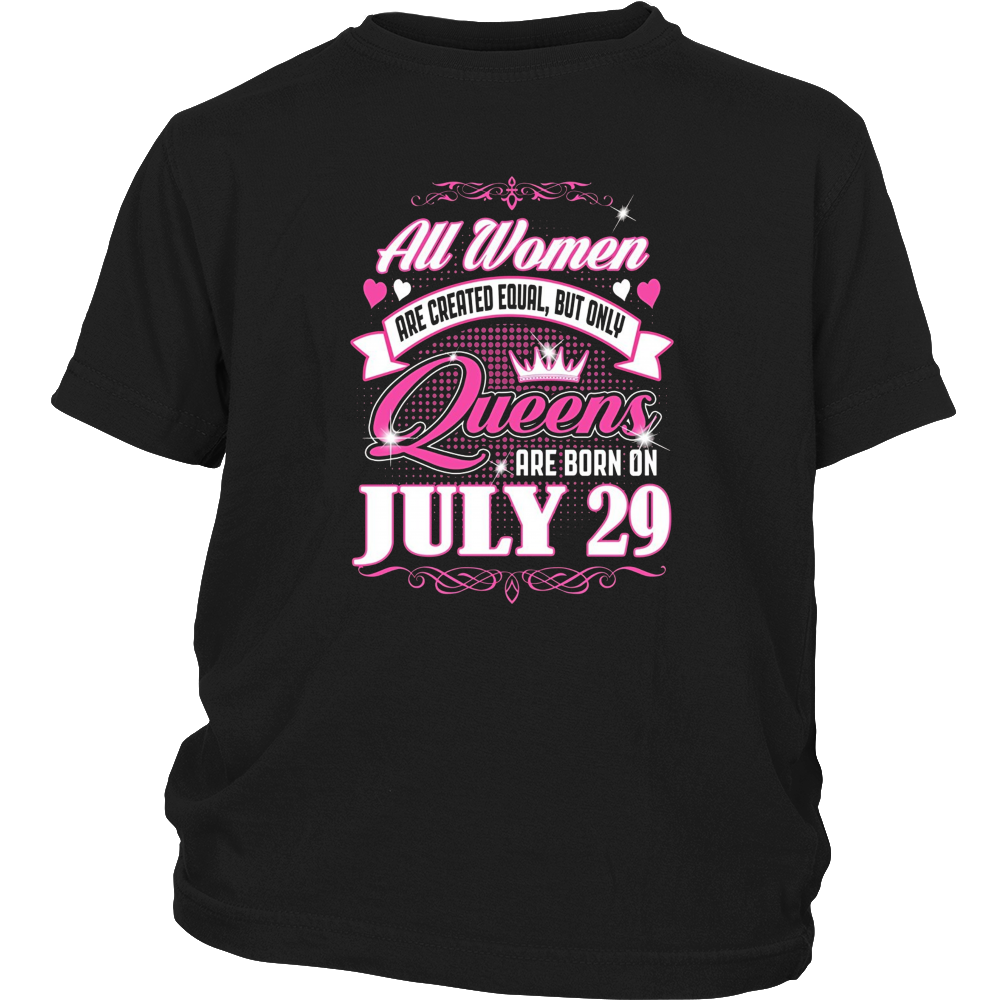 All Women Are Created Equal But Only Queens Are Born On July 29