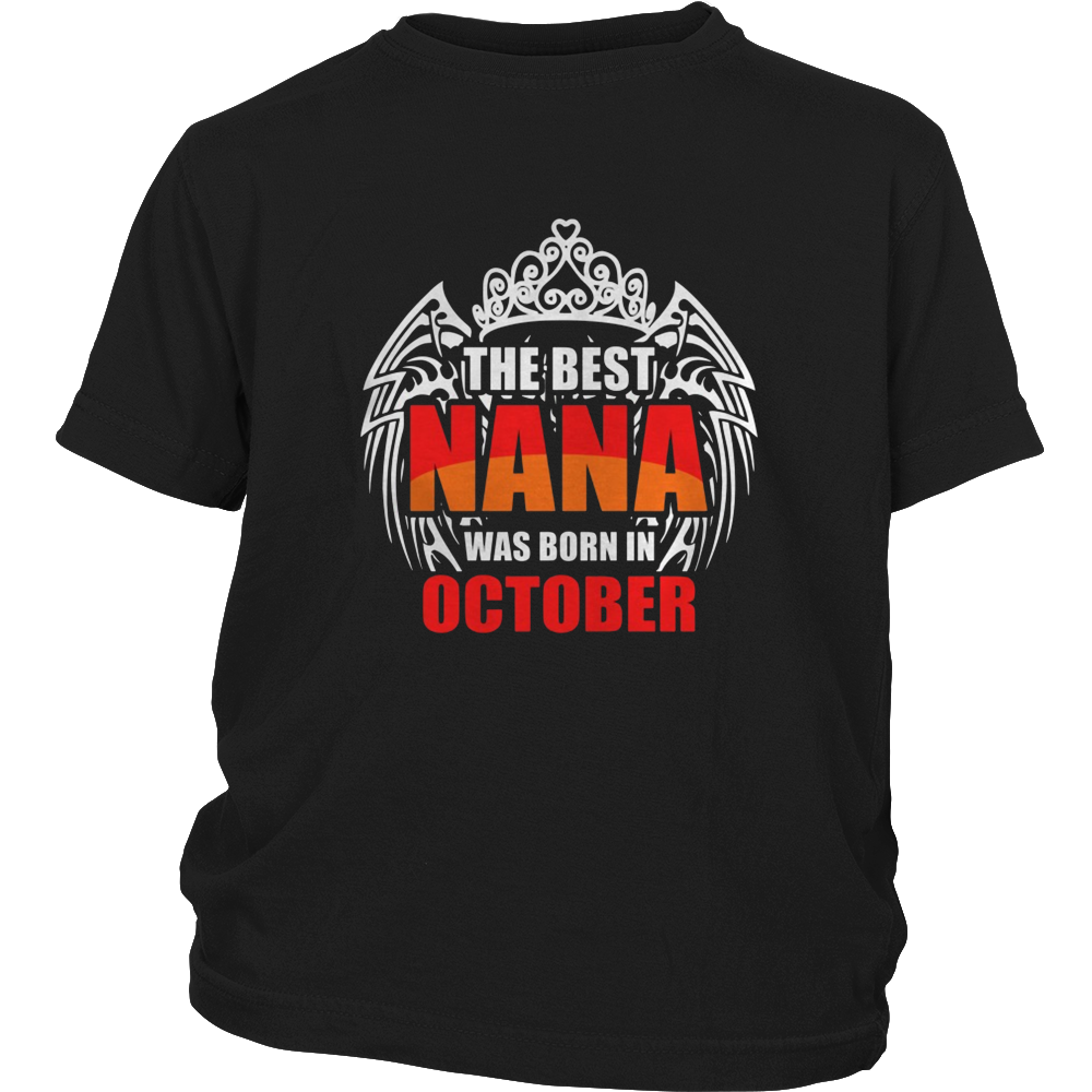 THE BEST NANA ARE BORN IN OCTOBER