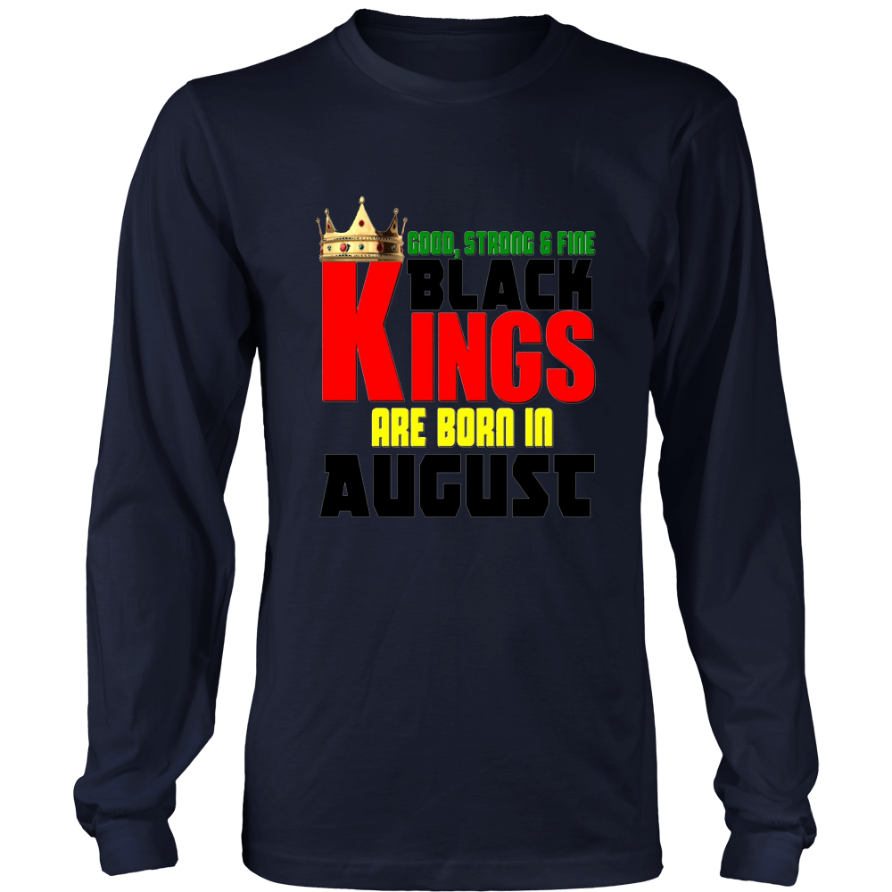 Strong Black Kings Are Born In August Birthday Shirt