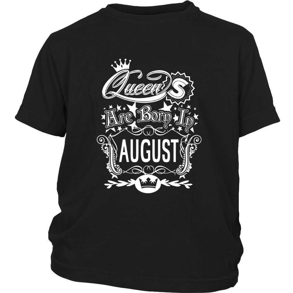 Women's Queens Are Born In August- Birthday T-Shirt