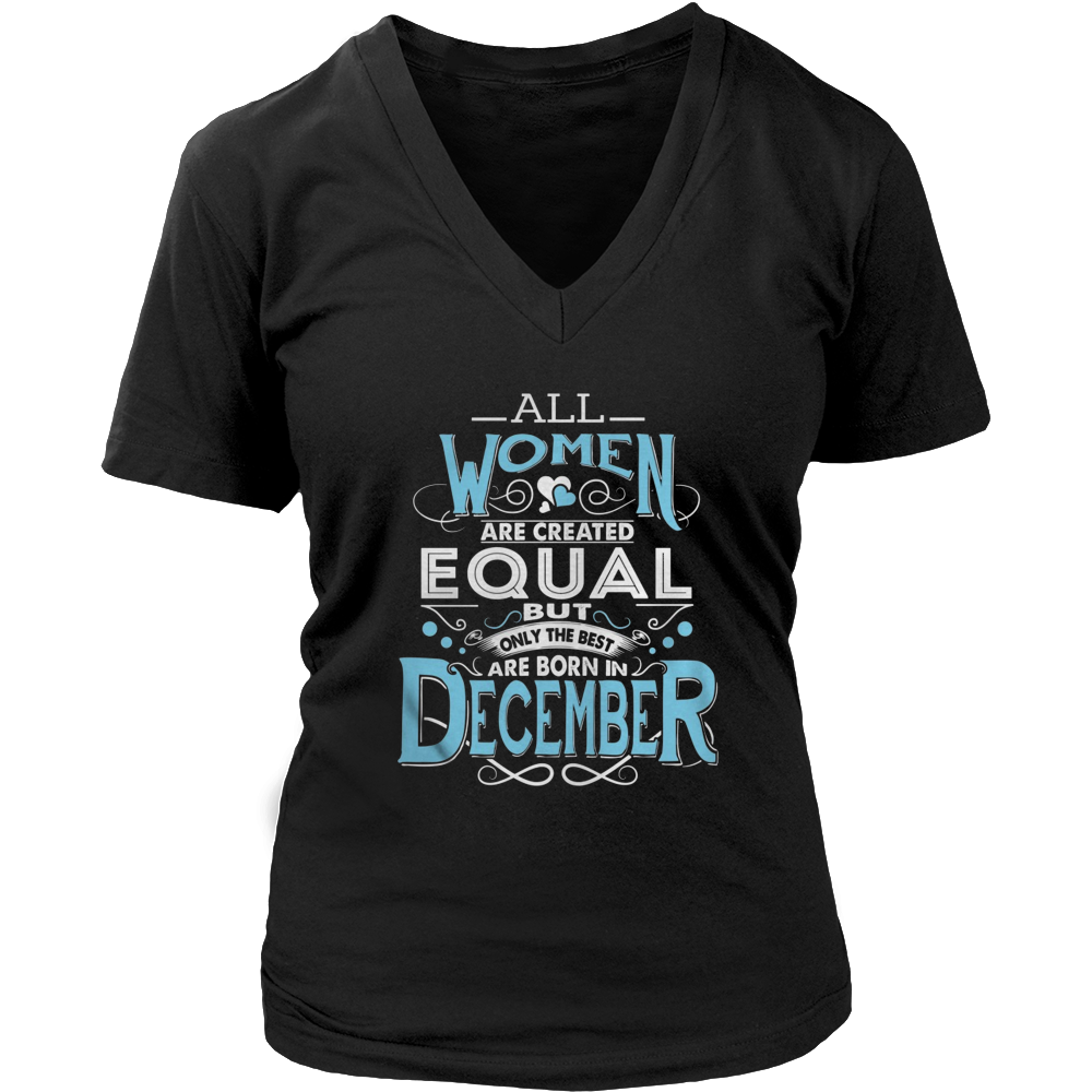 FUNNY BIRTHDAY SHIRT FOR THE BEST WOMEN WHO BORN IN DECEMBER. T-SHIRT