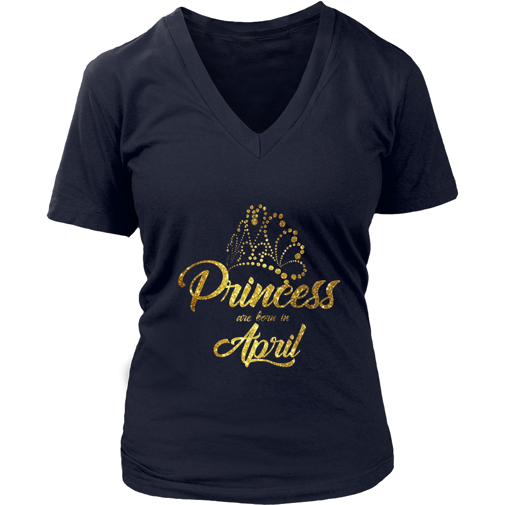 Princess Are Born In April Shirt, Born in April T Shirt