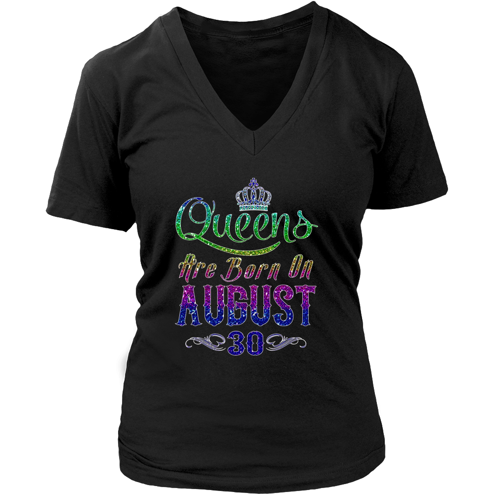 Queens Are Born On August 30 Birthday TShirt