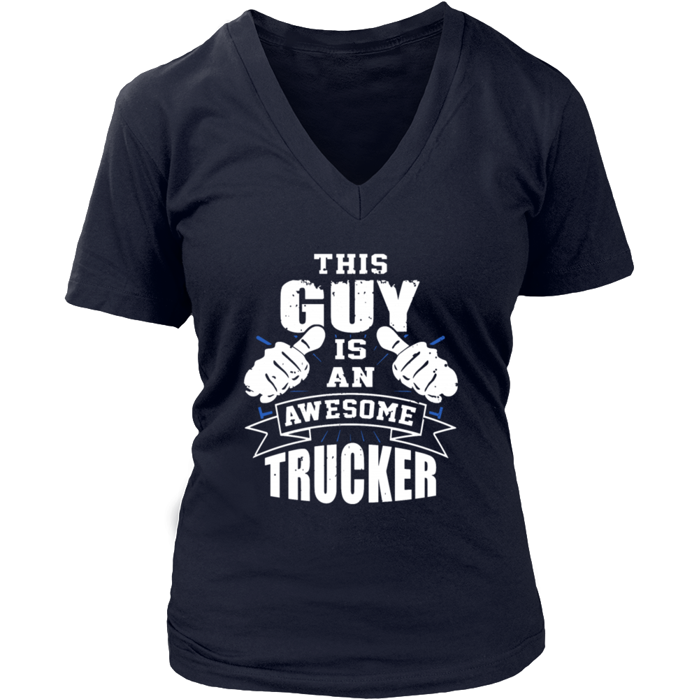 This Guy Is An Awesome Trucker Funny T Shirt