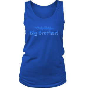 Big Brother (Only Child crossed out) Cute and Funny T-shirt
