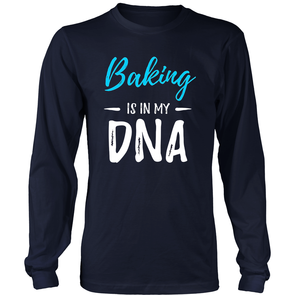 Baking Is In My DNA T-Shirt Funny Gift Idea