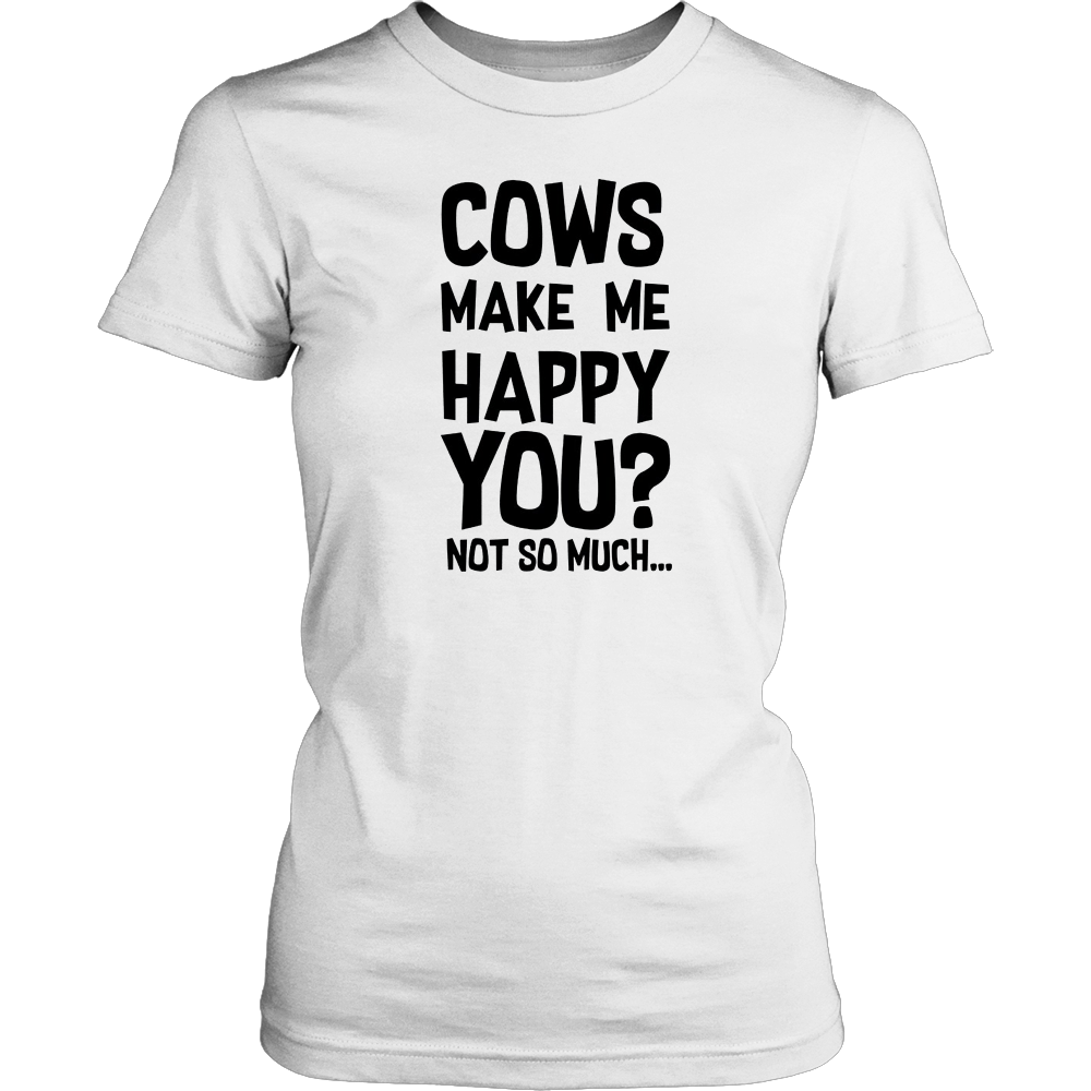 Cows Make Me Happy - Gift for Cow Lovers and Farmer Ranchers