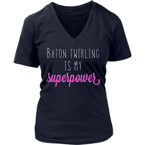Baton Twirling Is My Superpower T-Shirt Funny Quote Tee