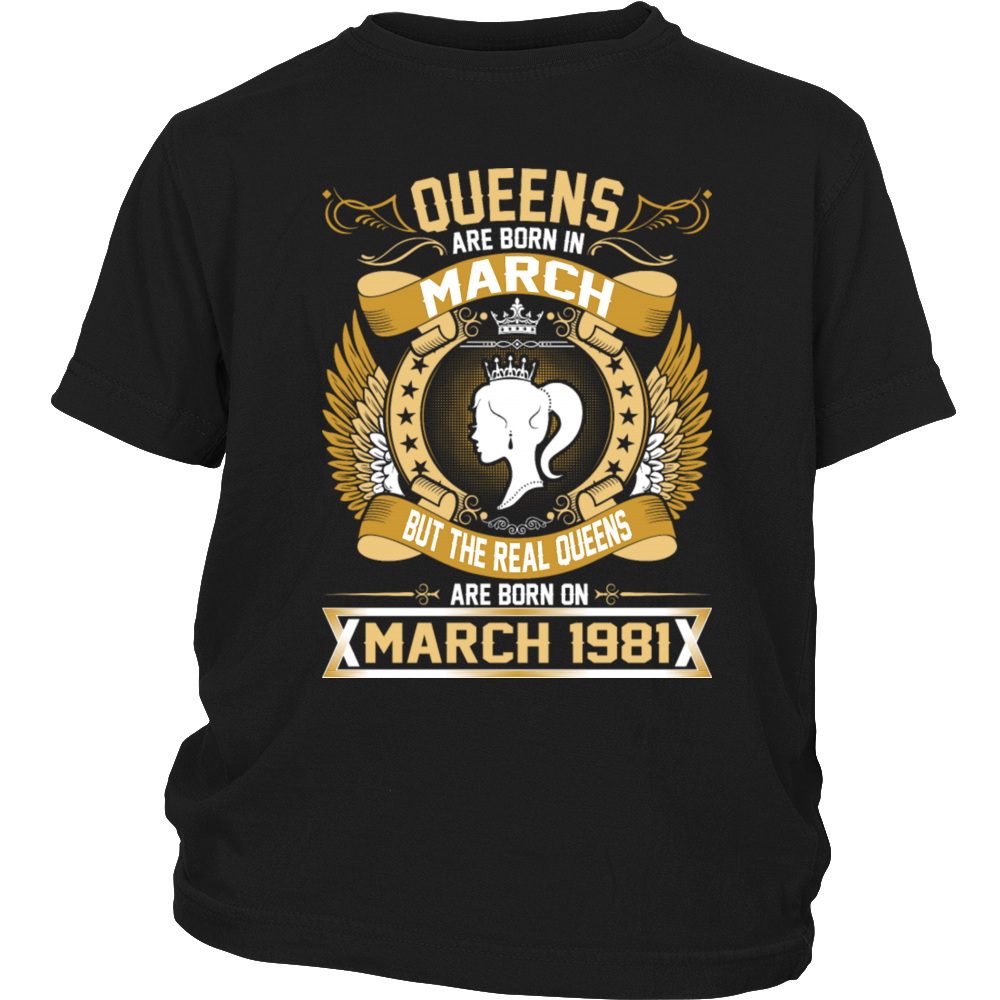 The Real Queens Are Born On March 1981 T-Shirt