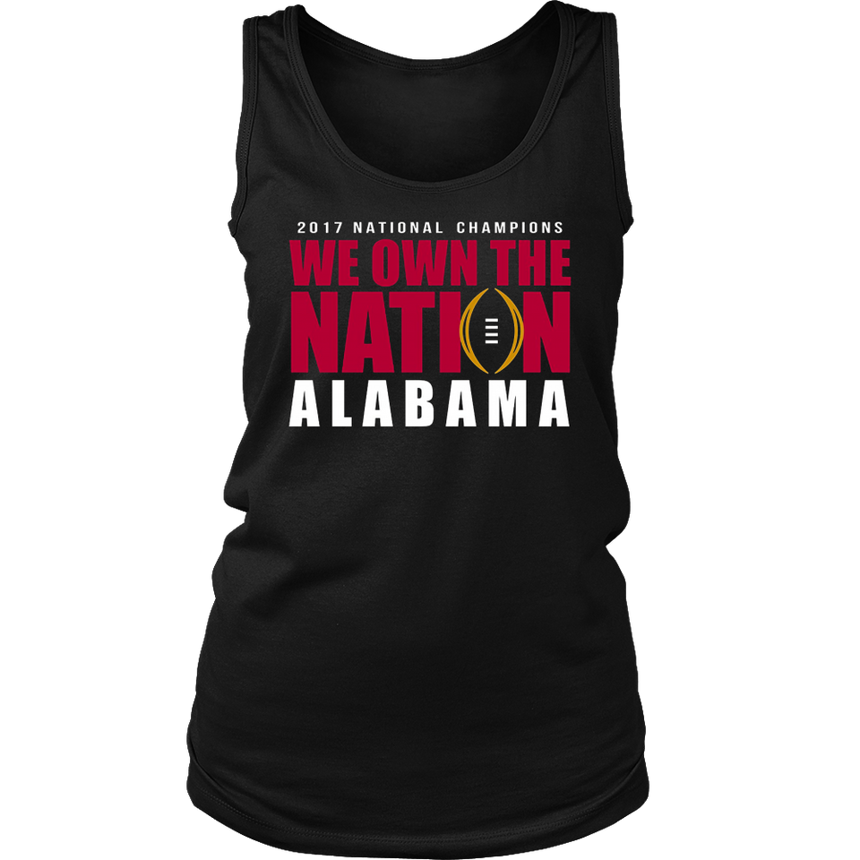 Alabama 2017 National Champions - We Own The Nation Shirt