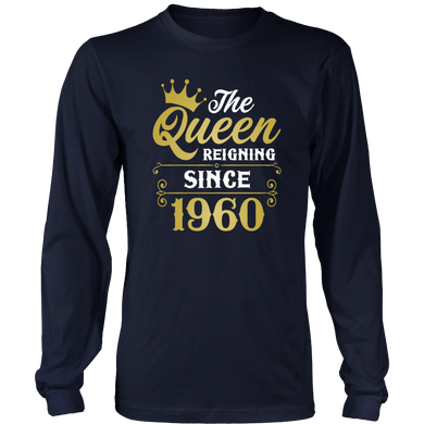 The Queen Reigning Since 1960 T-Shirt