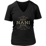 Best Nani Ever Grandma Mother Gifts T-shirt For Women Quotes Hoodie
