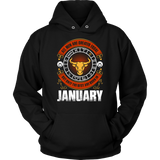 All Men Are Created Equal But Only The Best Are Born In January Gift T-Shirt Quotes Hoodie