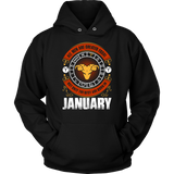 All Men Are Created Equal But Only The Best Are Born In January Birthday Gift Quotes Hoodie
