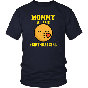 Mommy Of The Birthday Girl Emoji T-Shirt Gifts for Mom