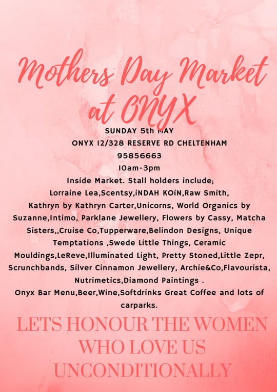 Mother's Day Market at Onyx Cafe Cheltenham on the 5th of May