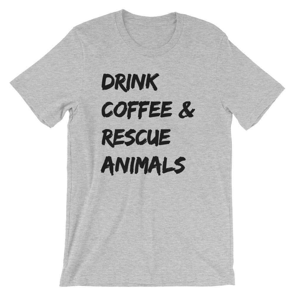28ba8bf69 Drink Coffee and Rescue Animals T-Shirt – Hop & Bark