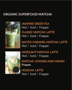 Organic Superfood Matcha (Menu Item not for online sale)