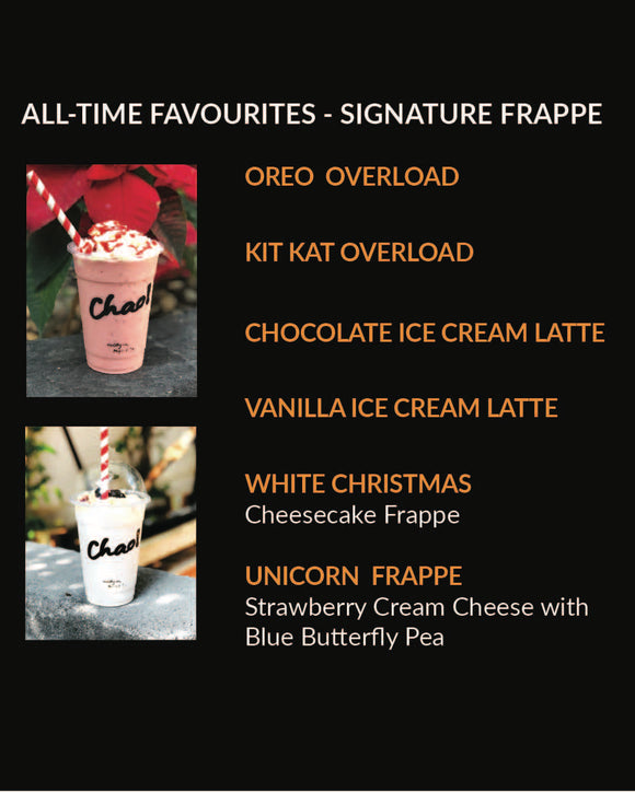 Signature Frappe (Menu Item not for online sale)