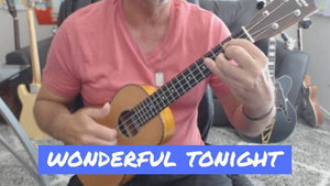 How To Play Wonderful Tonight by Eric Clapton