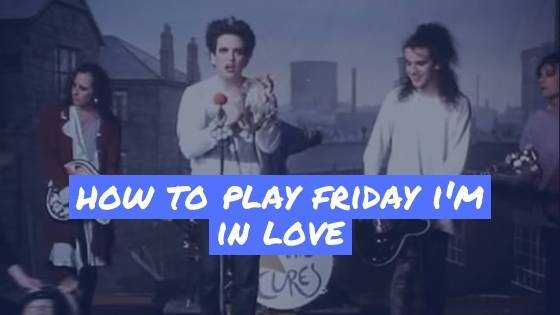 "How To Play The Cure's ""Friday I'm In Love"" On Ukulele"
