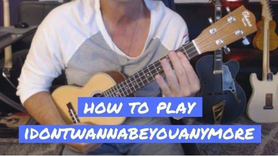 How To Play Billie Eilish idontwannabeyouanymore On Ukulele