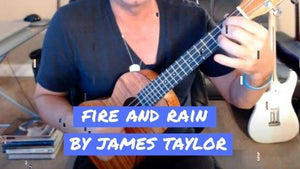 How To Play James Taylor's Fire And Rain On Ukulele